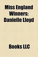 Miss England Winners: Danielle Lloyd