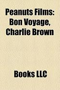 Peanuts Films (Study Guide): Bon Voyage, Charlie Brown
