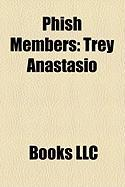 Phish Members: Trey Anastasio