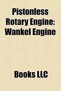 Pistonless Rotary Engine: Wankel Engine