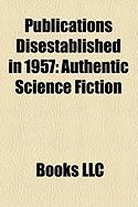 Publications Disestablished in 1957: Authentic Science Fiction