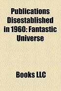 Publications Disestablished in 1960: Fantastic Universe
