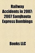 Railway Accidents in 2007: 2007 Samjhauta Express Bombings