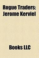 Rogue Traders: Jrme Kerviel