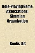 Role-Playing Game Associations: Simming Organization