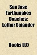 San Jose Earthquakes Coaches: Lothar Osiander