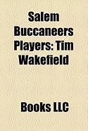 Salem Buccaneers Players: Tim Wakefield