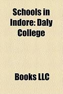 Schools in Indore: Daly College