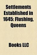 Settlements Established in 1645: Flushing, Queens