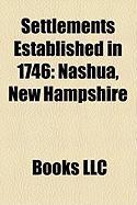 Settlements Established in 1746: Nashua, New Hampshire