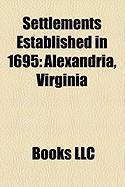 Settlements Established in 1695: Alexandria, Virginia