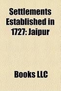Settlements Established in 1727: Jaipur