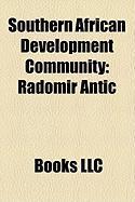 Southern African Development Community: Radomir Anti