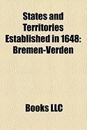 States and Territories Established in 1648: Bremen-Verden, Sayn-Altenkirchen, Principality of Halberstadt, Sayn-Wittgenstein-Hachenburg