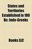 States and Territories Established in 180 BC: Indo-Greeks