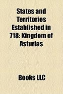 States and Territories Established in 718: Kingdom of Asturias
