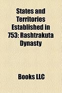 States and Territories Established in 753: Rashtrakuta Dynasty