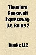 Theodore Roosevelt Expressway: U.S. Route 2, U.S. Route 85, North Dakota Highway 200, Montana Highway 16