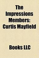 The Impressions Members: Curtis Mayfield