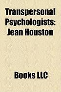 Transpersonal Psychologists: Jean Houston
