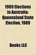 1989 Elections in Australia: Queensland State Election, 1989