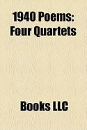 1940 Poems: Four Quartets