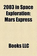 2003 in Space Exploration: Mars Express