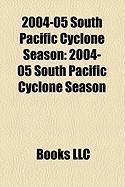 2004-05 South Pacific Cyclone Season: 2004-05 South Pacific Cyclone Season