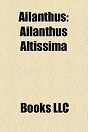 Ailanthus: Ailanthus Altissima