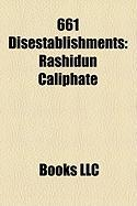 661 Disestablishments: Rashidun Caliphate
