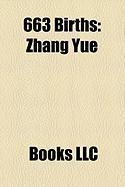 663 Births: Zhang Yue, Song Jing, Prince Tsu