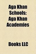 Aga Khan Schools: Aga Khan Academies