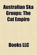 Australian Ska Groups: The Cat Empire
