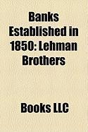 Banks Established in 1850: Lehman Brothers