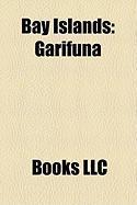 Bay Islands: Garifuna