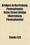 Bridges in Harrisburg, Pennsylvania: State Street Bridge (Harrisburg, Pennsylvania
