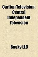 Carlton Television: Central Independent Television