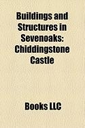 Buildings and Structures in Sevenoaks: Lullingstone Roman Villa, Hever Castle, Chiddingstone Castle, Knole House, Penshurst Place, Franks Hall