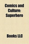 Comics and Culture: Superhero