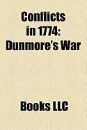 Conflicts in 1774: Dunmore's War