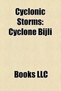 Cyclonic Storms: Cyclone Bijli