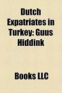 Dutch Expatriates in Turkey: Guus Hiddink