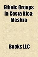 Ethnic Groups in Costa Rica: Mestizo