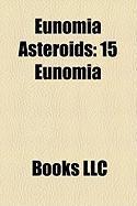 Eunomia Asteroids: 15 Eunomia