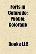 Forts in Colorado: Pueblo, Colorado