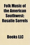 Folk Music of the American Southwest: Rosalie Sorrels