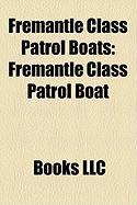 Fremantle Class Patrol Boats: Fremantle Class Patrol Boat