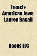 French-American Jews: Lauren Bacall