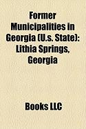 Former Municipalities in Georgia (U.S. State): Lithia Springs, Georgia