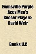Evansville Purple Aces Men's Soccer Players: David Weir